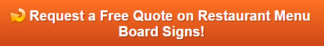 Free Quote on Restaurant Menu Boards