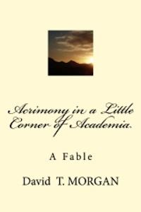 Acrimony in a Little Corner of Academia
