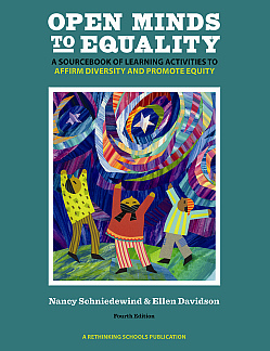 Open Minds to Equality: A Sourcebook of Learning Activities to Affirm Diversity and Promote Equity 4th Edition