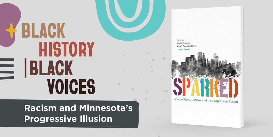 New Book Explores Progressivism and Racial Inequity in Minnesota
