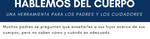 Body Talk: A Tool for Parents and Caregivers (Spanish)