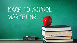 Back-to-School Marketing 101