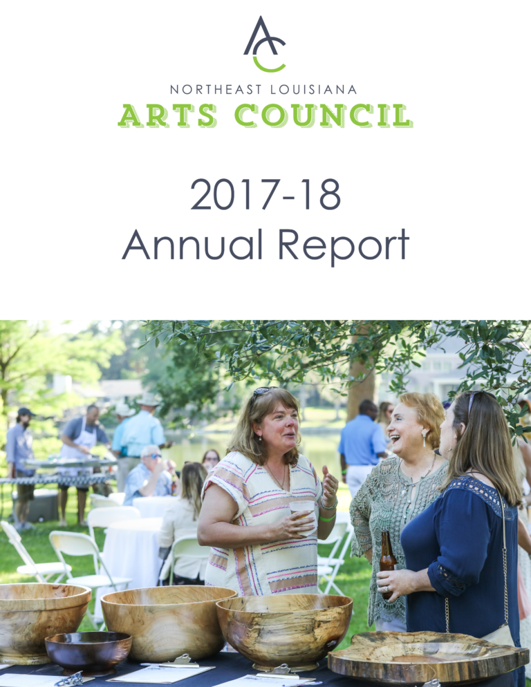 The Arts Council of Northeast Louisiana is proud to present its 2017-18 Annual Report.