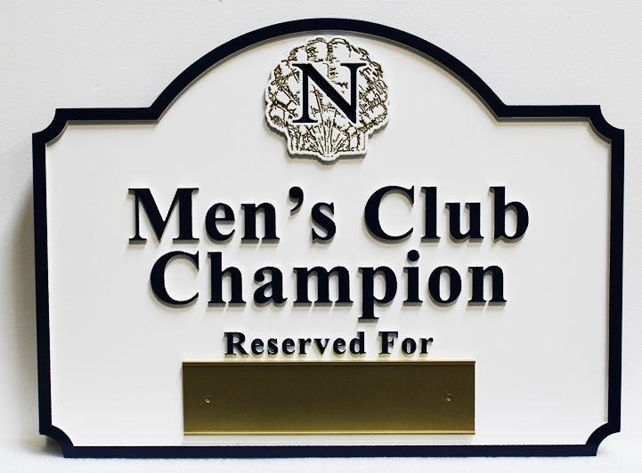 """E14240 - Carved HDU  Reserved Parking Space Sign for the""""Men's Club Champion"""""""