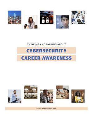 Start Engineering's Free Cybersecurity Career Awareness PDF