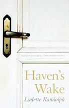 """""""Haven's Wake"""" by Ladette Randolph"""