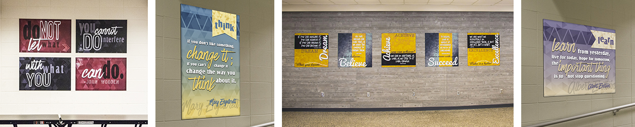 4 pictures of famous quotes in school hallway, school signs with positive messages