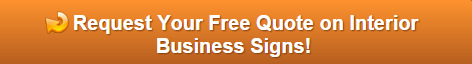 Free Quote on Interior Business Signs Orange County
