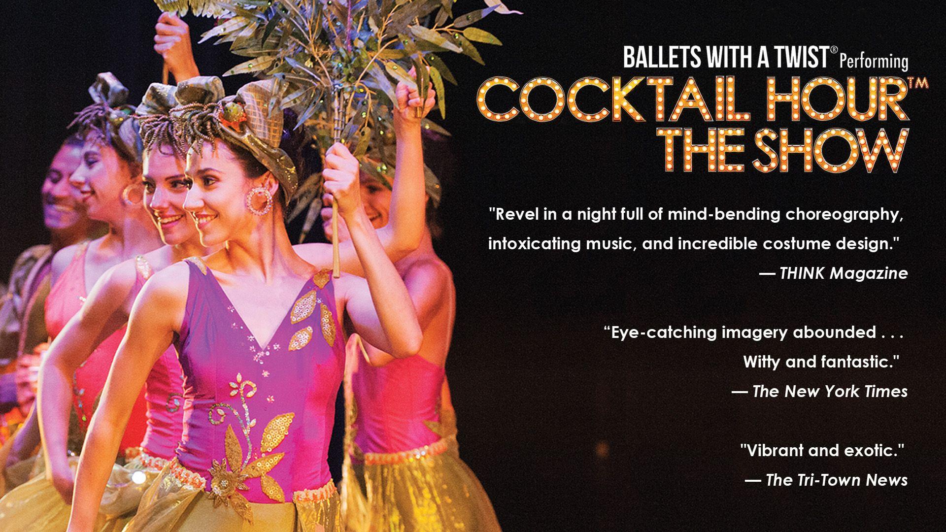 Ballets with a Twist April 25, 2020 7pm