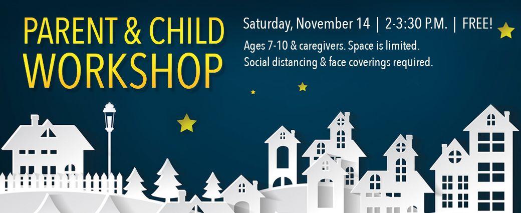 Parent and Child Workshop