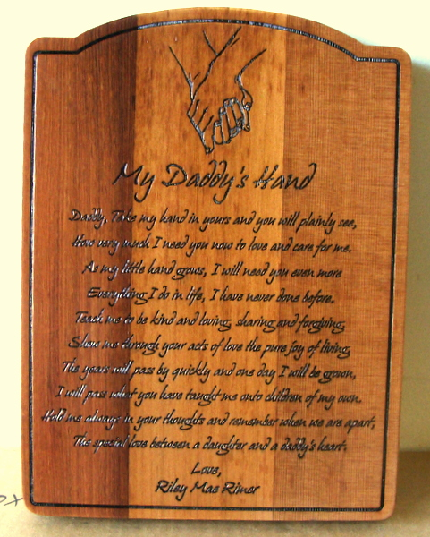 "N23010 - Engraved Cedar Wooden Wall Plaque with poem ""My Daddy's Hand"""