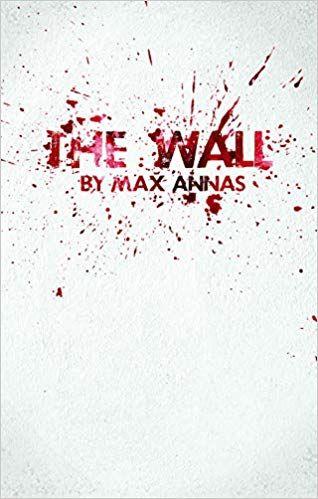 """Max Annas """"The Wall"""""""