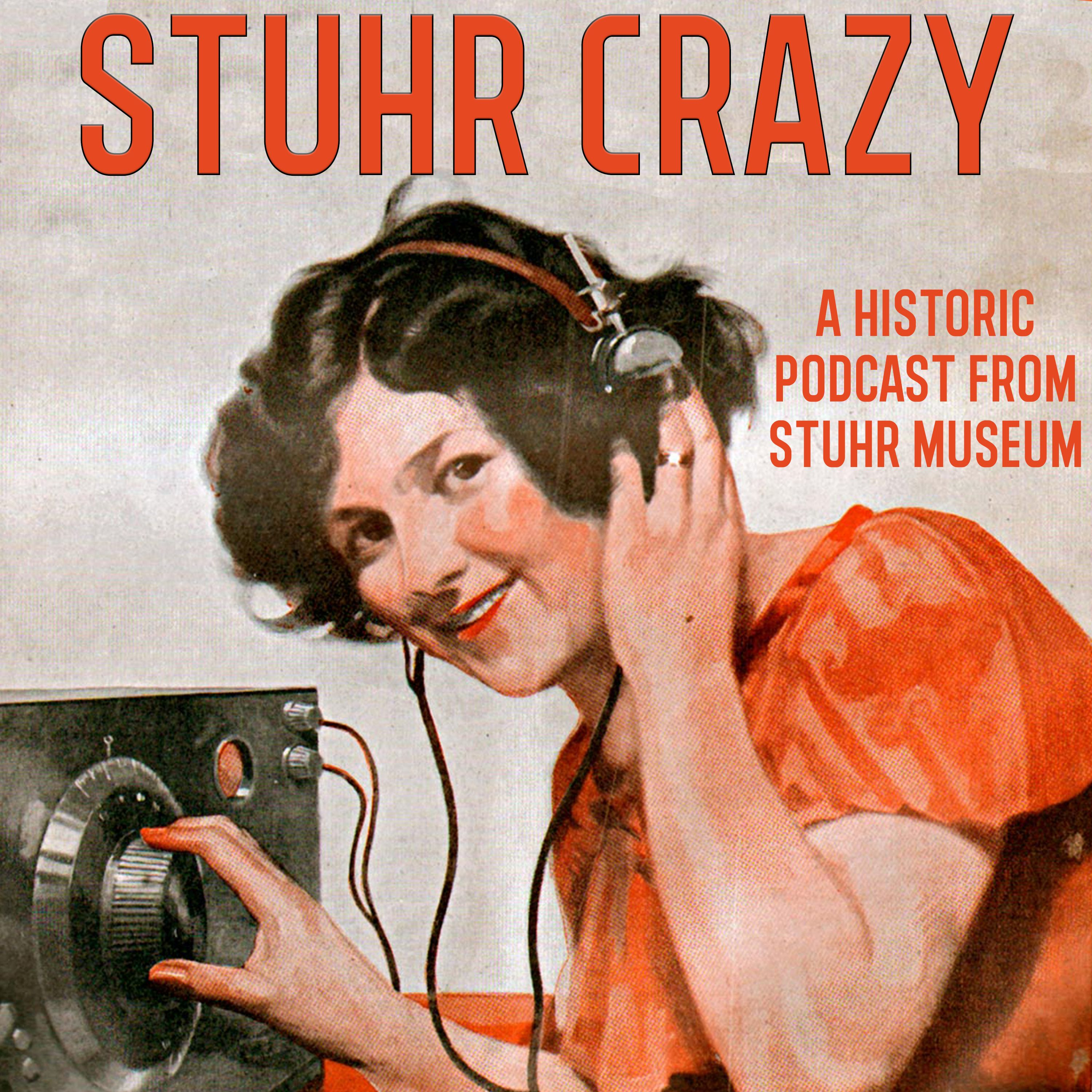 Stuhr Crazy Podcast!