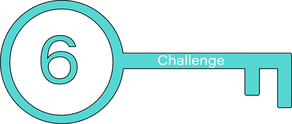 Key 6: Challenge