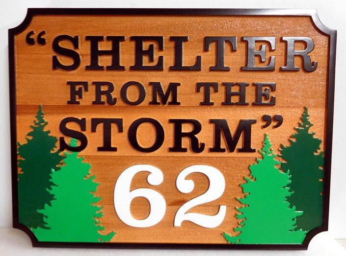 "M22078 -Cedar Sign with  with Spruce Trees, ""Shelter From the Storm"""