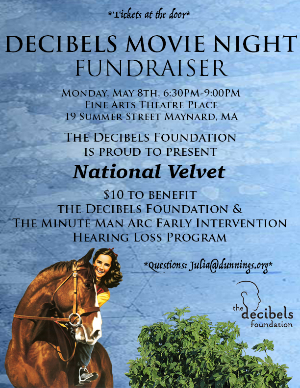 Join us at the Decibels Movie Night Fundraiser on Monday, May 8th from 6:30-9 for a special viewing of National Velvet!