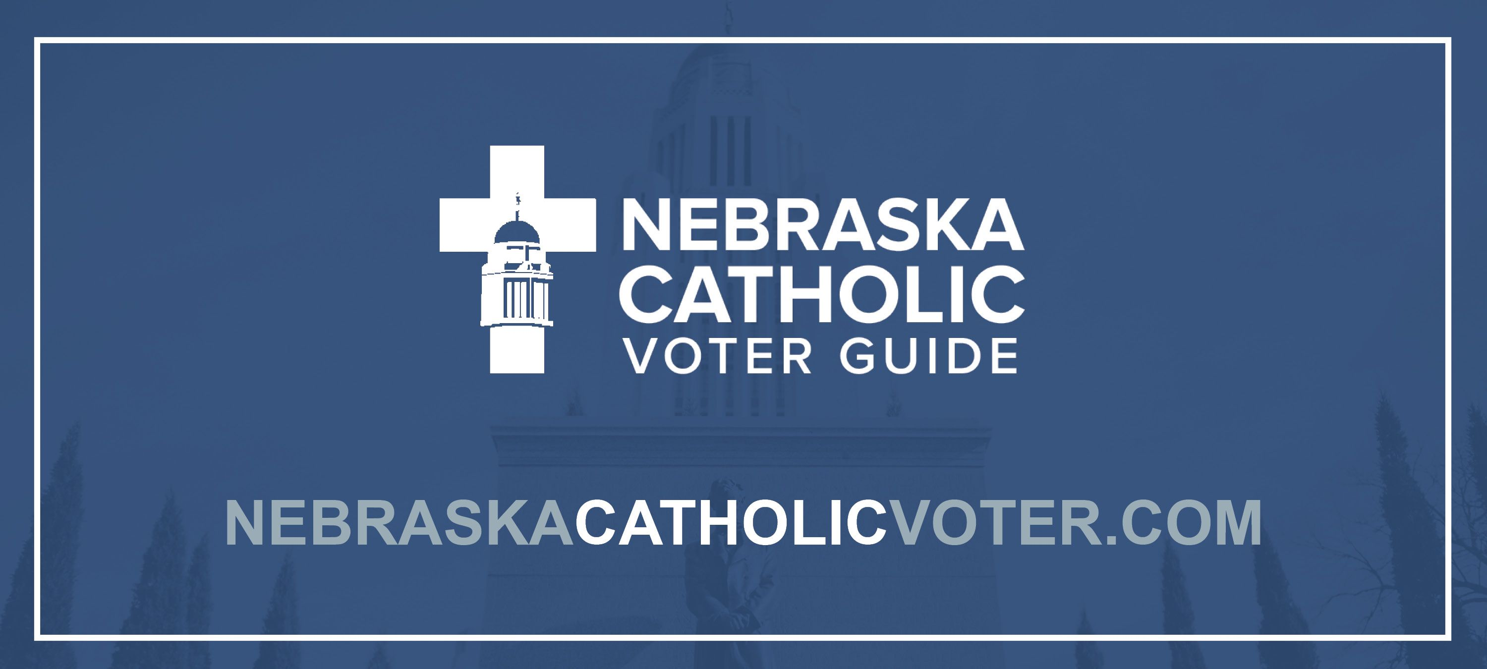 2020 Nebraska Catholic Voter Guide