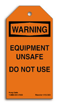 Equipment Unsafe Do Not Use Tag