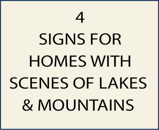 4.  Signs with Mountain Scenes with Lakes