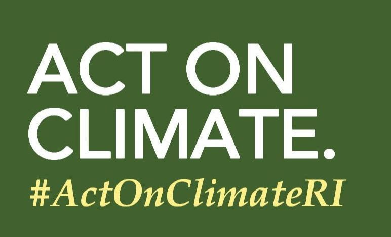 Act On Climate #ActOnClimateRI