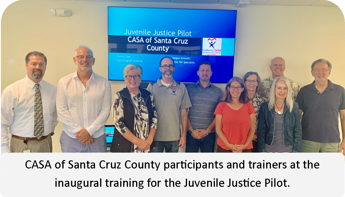 Juvenile Justice Pilot with CASA of Santa Cruz County