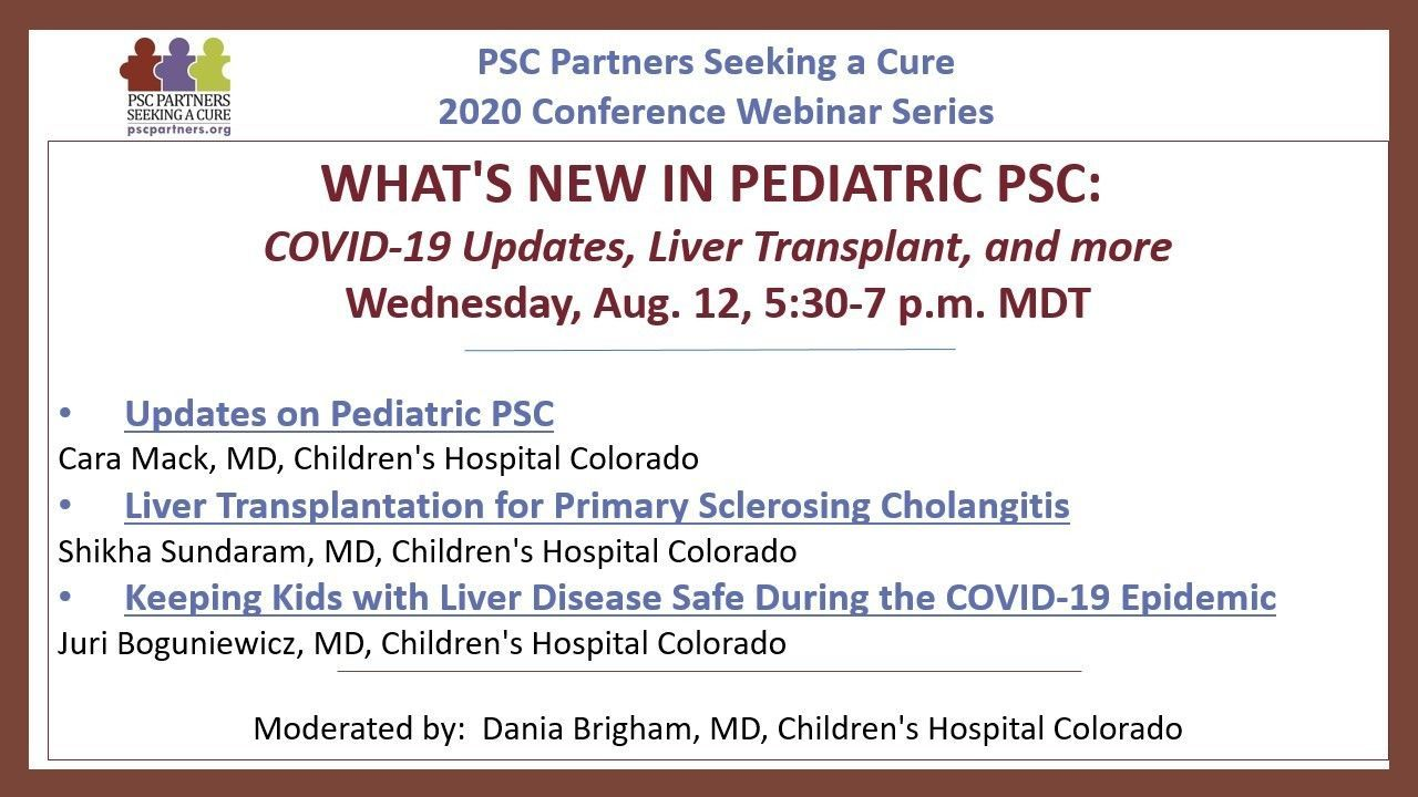 WHAT'S NEW IN PEDIATRIC PSC: COVID-19 Updates, Liver Transplant, and More