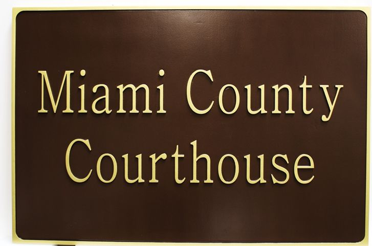 A10889 -  Carved 2.5D Raised Relief HDU Entrance sign for the Miami County Courthouse