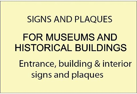 F15899 - Museum and Historical House  Outdoor and Indoor Signs & Plaques