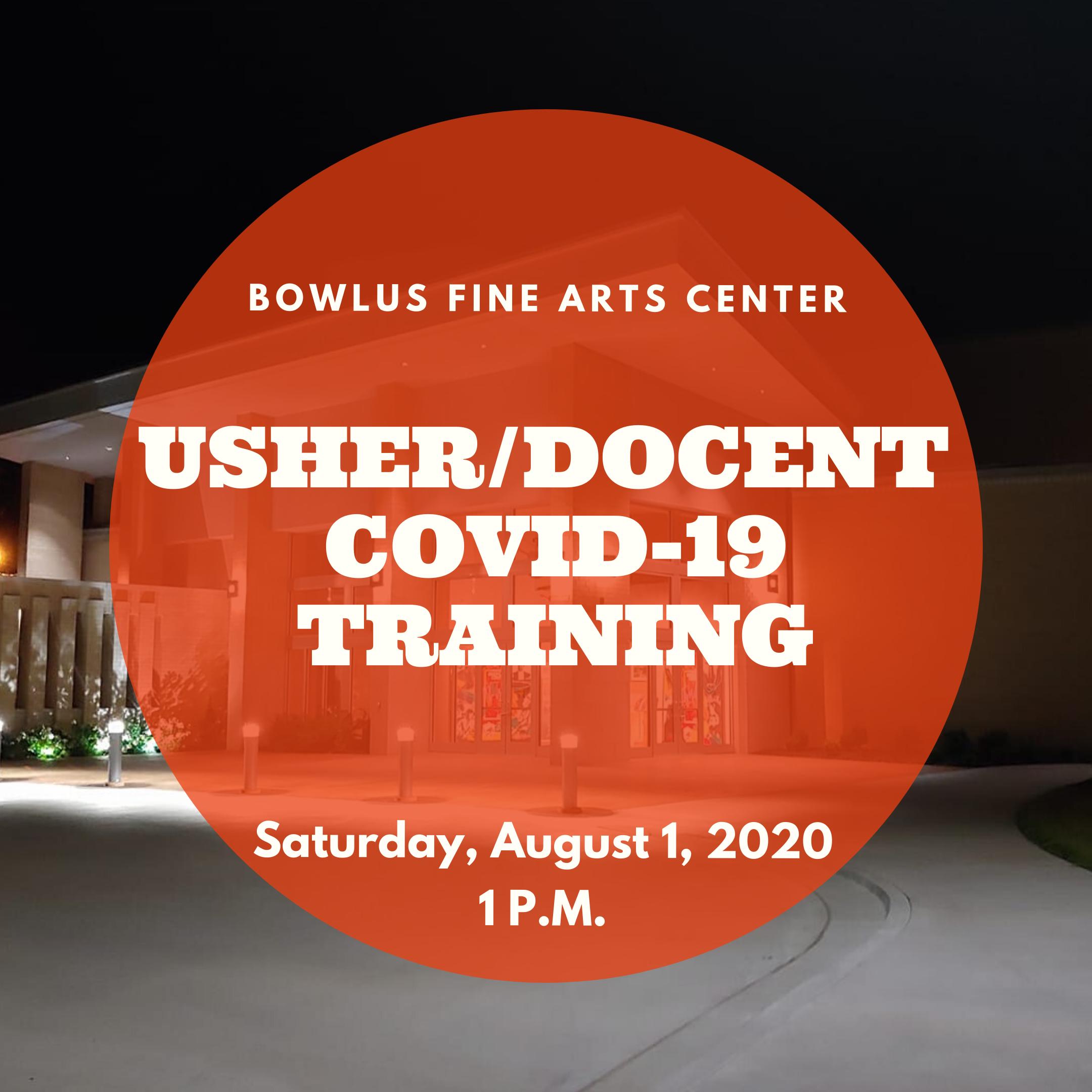 Usher/Docent Covid-19 Training