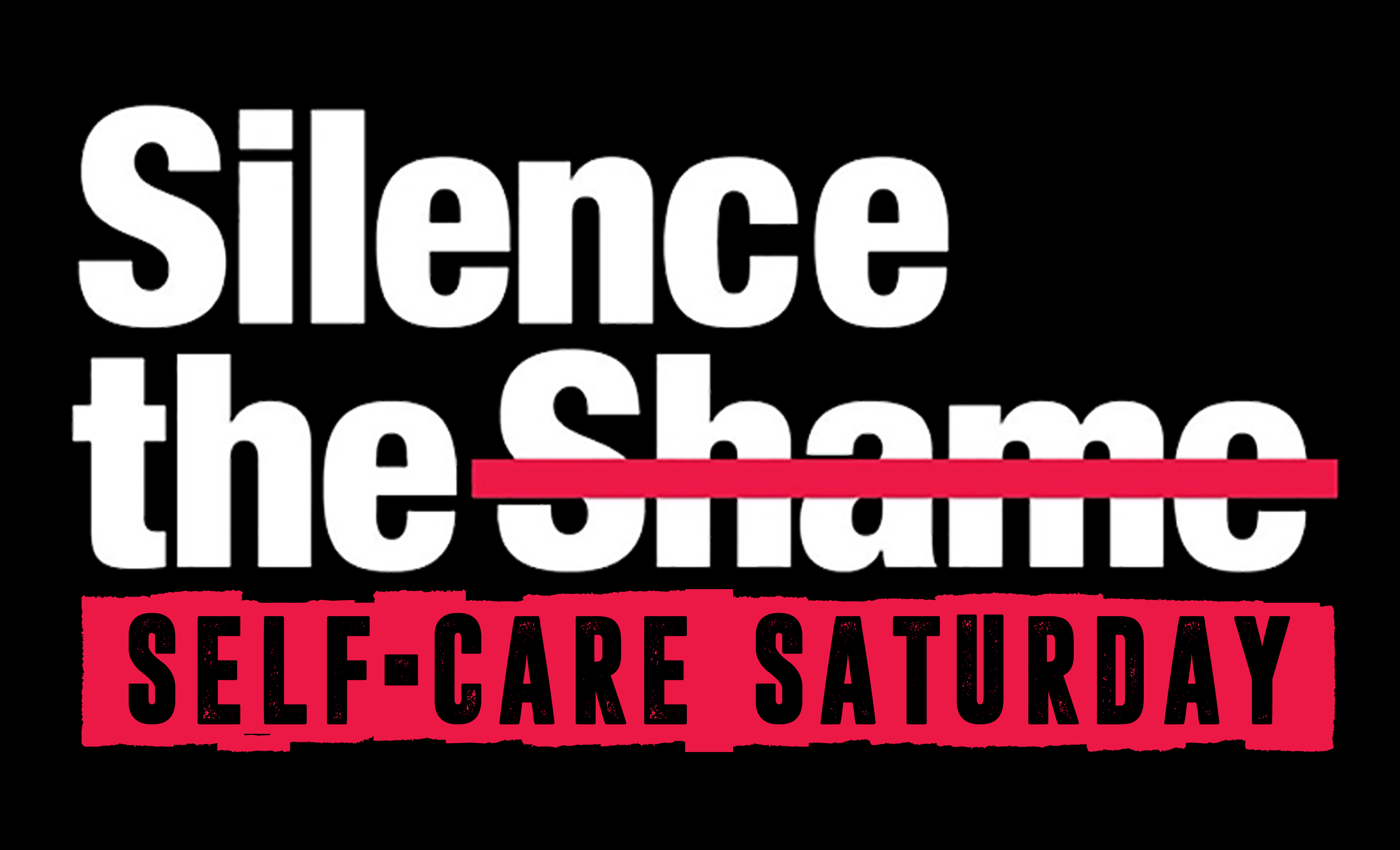 Silence the Shame Self-Care Saturday