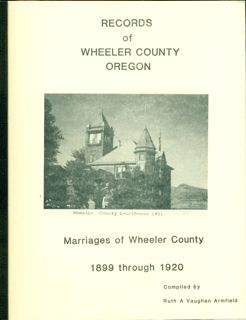 Records of Wheeler County, Oregon, Marriages, 1899 - 1920, pp. 87