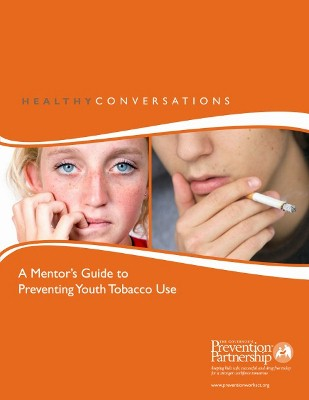 "HEALTHY CONVERSATIONS: ""A Mentor's Guide To Preventing Youth Tobacco Use"""