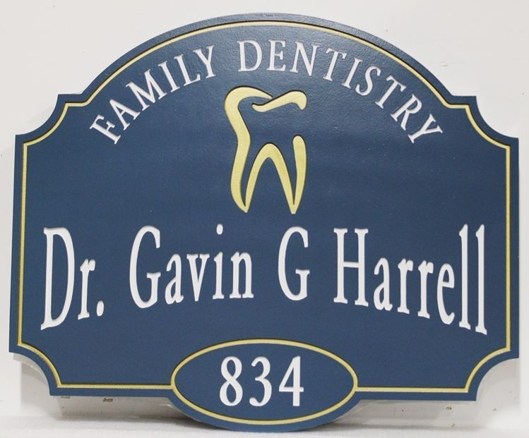"BA11638 - Carved and Engraved HDU entrance office sign for ""Family Dentistry - Dr.Gavin G. Harell"""