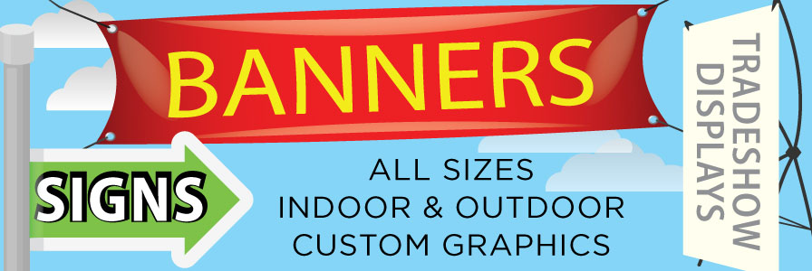 Signs, Banners & Tradeshows