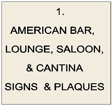 Y27100 - American Bar,  Cocktail Lounge, Saloon and Cantina Signs & Plaques