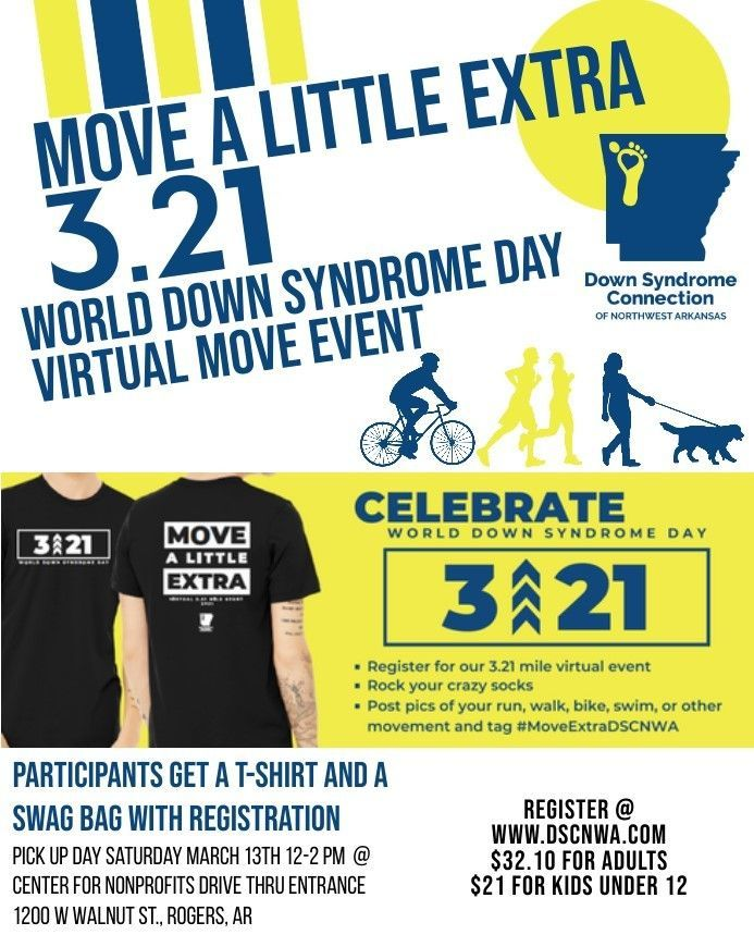 World Down Syndrome Day Move A Little Extra 3.21 T-Shirt and SWAG bag pick up