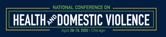 """National Conference on Health and Domestic Violence: """"Trauma-informed care: Transforming principles into practice in the healthcare system"""""""