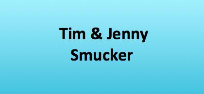 Tim & Jenny Smucker