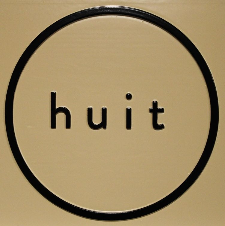 """SA28857 - Carved Raised Relief HDU Sign for the """"huit"""" Company"""
