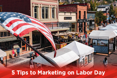 5 Tips to Marketing on Labor Day