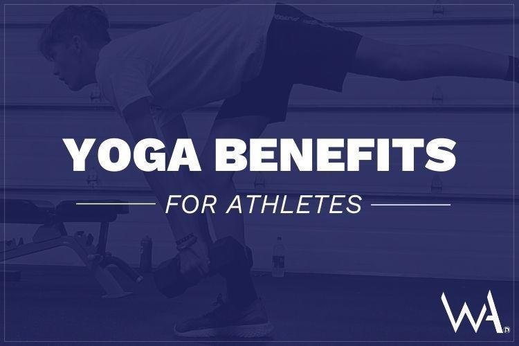 How Yoga Benefits Athletes