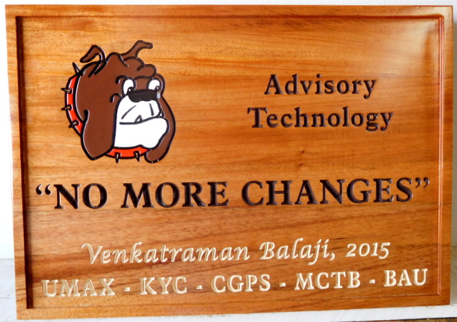 "SB28818  - Indoor Engraved Cedar wood Company Wall Plaque with  Motto  ""No More Changes"" and Bulldog Face as Artwork"