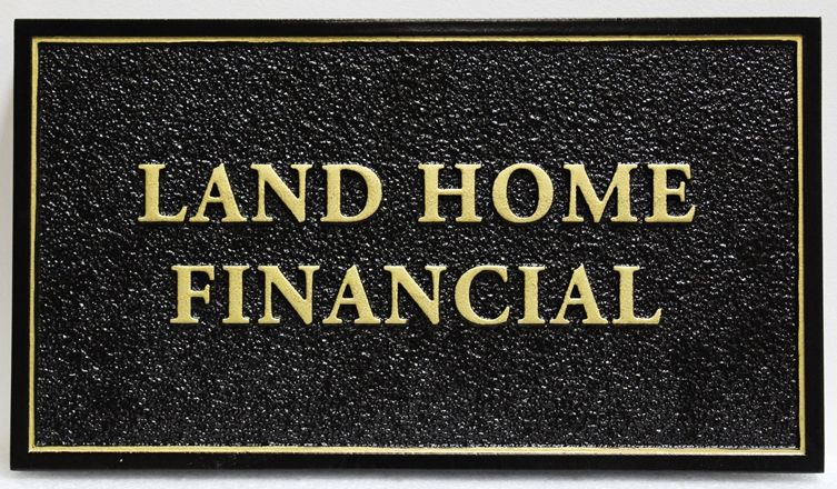 "C12105 - Carved 2.5-SD Raised Relief and Sandblasted  Financial Firm Sign ""Land Home Financial"""