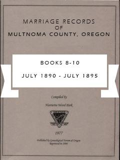 Marriage Records of Multnomah County, Oregon, Book 8-10, Jul 1890-Jul 1895, pp. 185