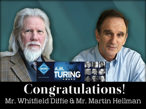 CRYPTOGRAPHY PIONEERS RECEIVE ACM A.M. TURING AWARD
