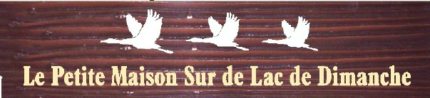 "M22722 - Sandblasted Redwood Sign for Lakeside Home ""Le Petite Maison Sur le Lac de Dimanche"" with Geese in Flight"