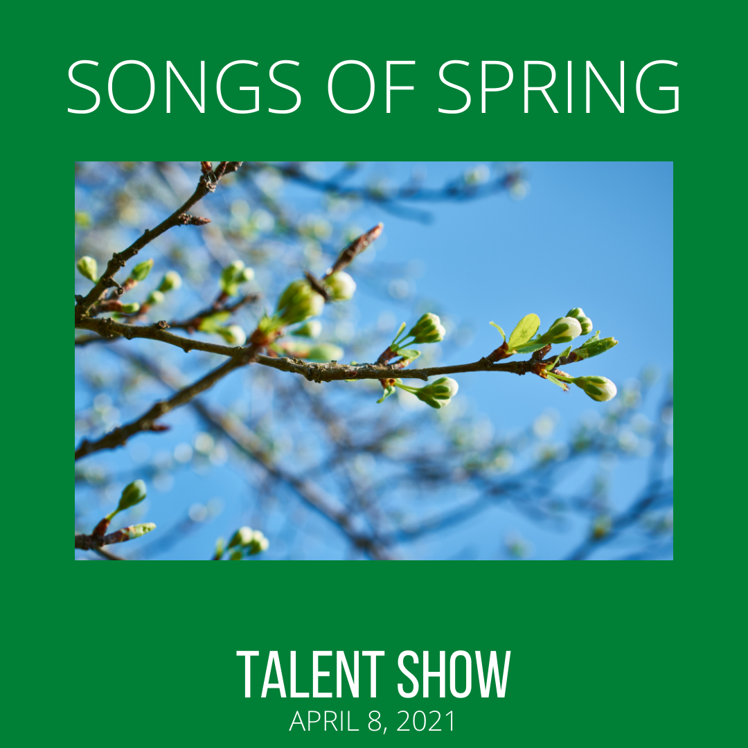 Virtual Talent Show - Songs of Spring