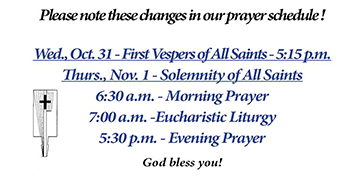 First Vespers of All Saints and All Saints Day Prayer Schedule