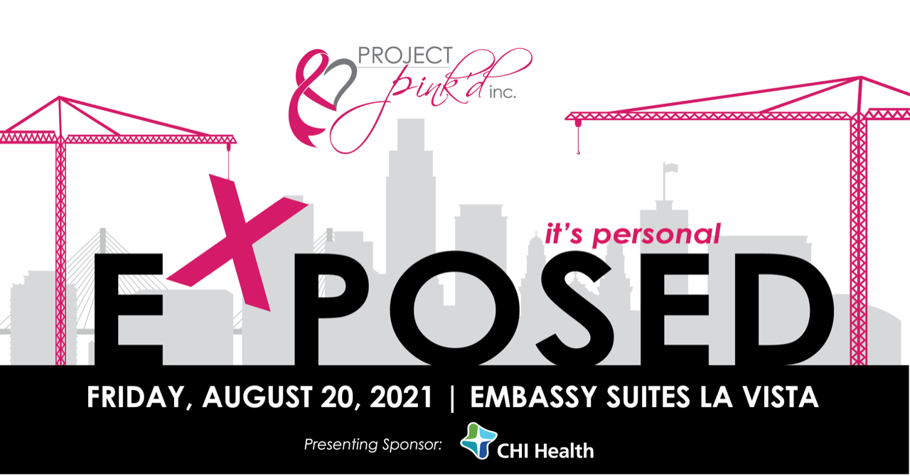 Project Pink'd Announces CHI Health as Presenting Sponsor of EXPOSED: It's Personal Annual Benefit