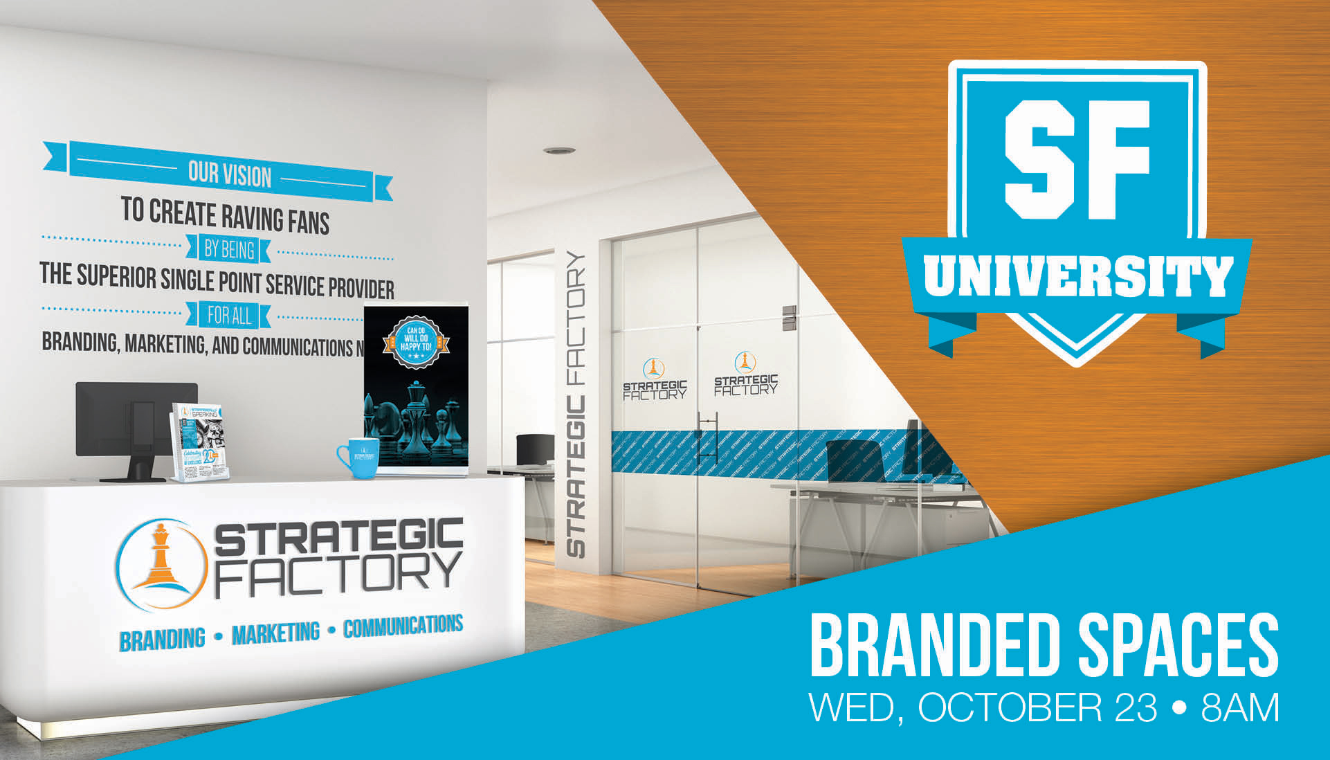If you're interested in learning more about branded spaces,  come to our free seminar on October 23.